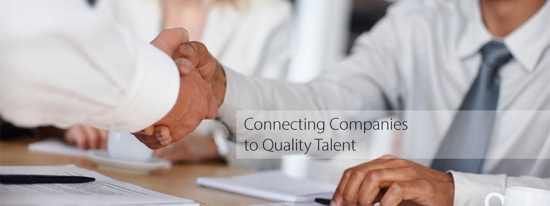 Connecting Companies to Quality Talent