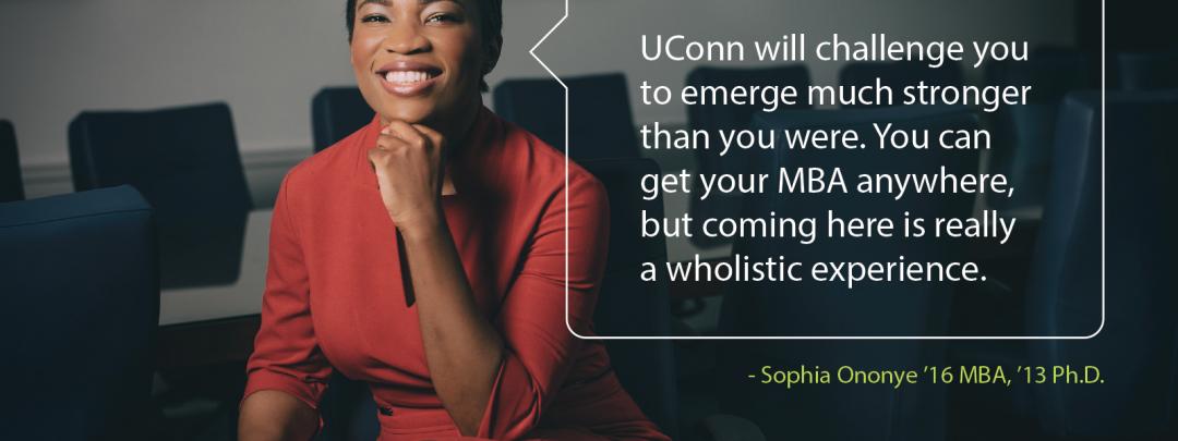 UConn MBA - Distinguish Yourself - Sophia Ononye